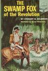 The Swamp Fox of the Revolution (Landmark Books #90)
