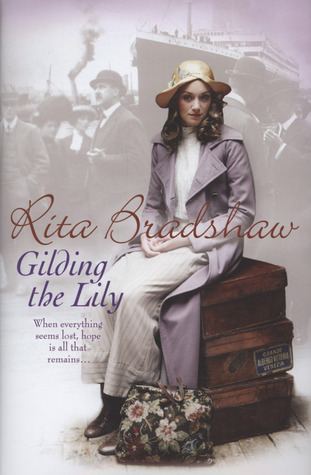 Gilding the Lily by Rita Bradshaw