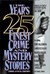 The Year's 25 Finest Crime and Mystery Stories: Third Annual Edition