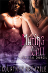 Mating Call (Immortal Council, #4)