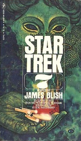 Star Trek 7 by James Blish