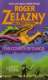 The Courts of Chaos (Amber Chronicles, #5)