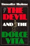The Devil and the Dolce Vita