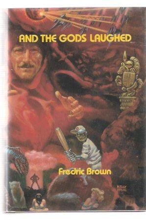 And The Gods Laughed by Fredric Brown