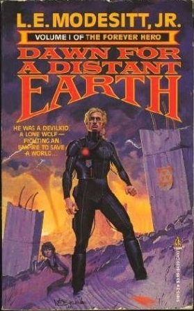 Dawn for a Distant Earth by L.E. Modesitt Jr.