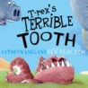 T-Rex's Terrible Tooth