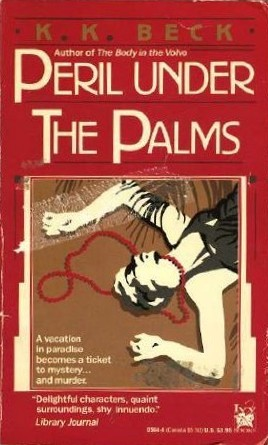 Peril Under the Palms by K.K. Beck