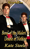Double or Nothing (Bond of the Maleri', #2)