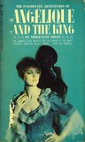 Angelique and the King by Anne Golon