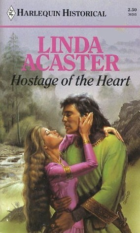 Hostage Of The Heart (Harlequin Historical)