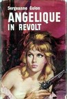 Angélique in revolt