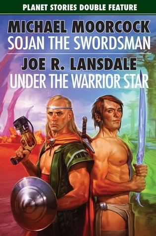 Sojan the Swordsman/Under the Warrior Star by Michael Moorcock