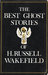 The Best Ghost Stories Of H. Russell Wakefield