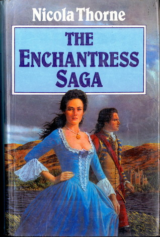 The Enchantress Saga by Nicola Thorne