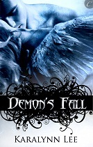 Demon's Fall by Karalynn Lee