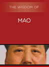 The Wisdom of Mao (The Wisdom Series)