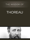 The Wisdom of Thoreau (The Wisdom Series)