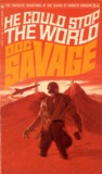 He Could Stop the World (Doc Savage, #54)
