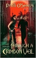 Through a Crimson Veil (Crimson City #3)