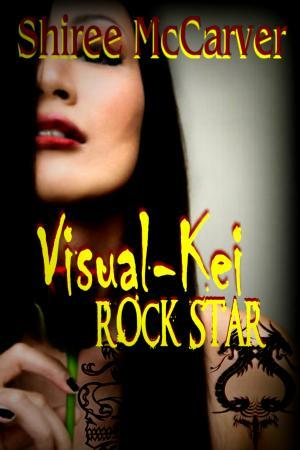 Visual-Kei Rock Star by Shiree McCarver