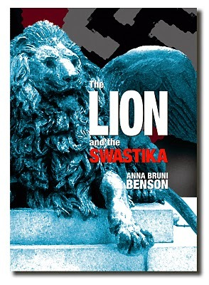 The Lion and The Swastika by Anna Bruni Benson