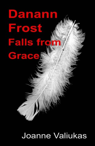 Danann Frost Falls from Grace