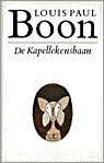 De Kapellekensbaan. Of de 1ste illegale roman van Boontje by Louis Paul Boon
