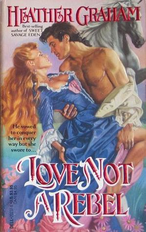 Love Not a Rebel (Cameron Family Saga #3)