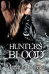 Hunter's Blood (Hunter's Blood, #1)