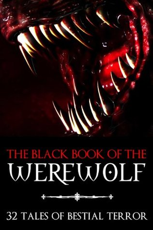 The Black Book of the Werewolf