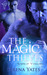 The Magic Thieves (Scrolls of Vengeance, #1)