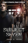 Subject Seven by James A. Moore