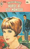 Nurse at Ste. Monique (Harlequin Romance, #1066)