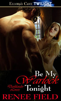 Be My Warlock Tonight by Renee Field