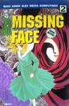 Missing Face Vol. 2