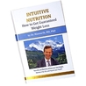 Intuitive Nutrition: How to Get Guaranteed Weight Loss (English Version)