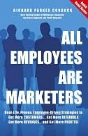 All Employees Are Marketers by Richard Parkes Cordock
