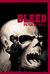 Bleed by Peter M. Ball