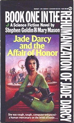 Jade Darcy and the Affair of Honor by Stephen Goldin