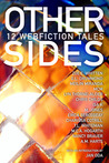 Other Sides: 12 Webfiction Tales