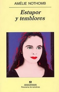 Estupor y temblores by Amélie Nothomb