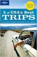 5 of USA's Best Trips by Lonely Planet