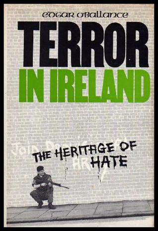 Terror In Ireland by Edgar O'Ballance
