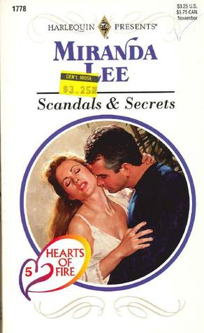 Scandals and Secrets (Hearts Of Fire, #5) (Harlequin Presents, #1778)