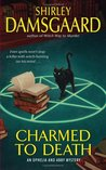 Charmed to Death (Ophelia & Abby,  #2)