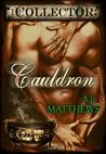 Cauldron (The Collector #3)