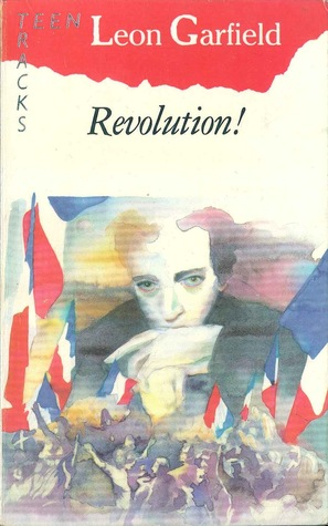 Revolution! by Leon Garfield