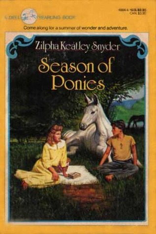 Season of Ponies by Zilpha Keatley Snyder