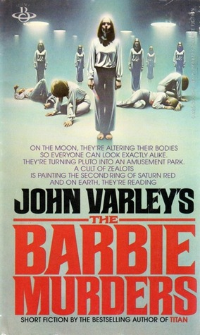 The Barbie Murders by John Varley
