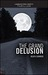 The Grand Delusion (Manufac...